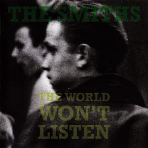 The Smiths: The World Won´t Listen, 1998.